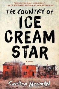 The Country of Ice Cream Star by Sandra Newman